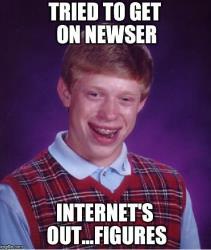 Poor brian bad luck brian meme generator