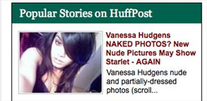 A screen shot of the Huffington Post's popular coverage of Vanessa Hudgens' nude pics.