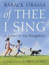 In this book cover image released by Random House Children's Books, Of Thee I Sing: A Letter to My Daughters, by Barack Obama, is shown.
