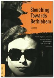 Joan Didion's 'Slouching Towards Bethlehem.'