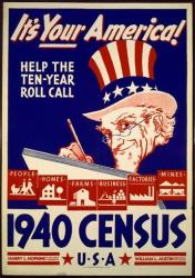 A poster used for promotional efforts during the 1940 Census is seen in this file photo.