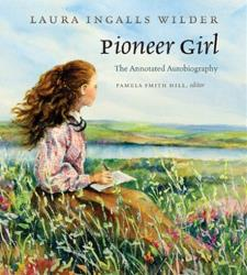 This undated image provided by the South Dakota Historical Society Press shows Judy Thompson's illustration of the cover of Pioneer Girl: The Annotated Autobiography.
