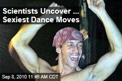 Scientists Uncover ... Sexiest Dance Moves