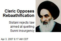 Cleric Opposes Rebaathification