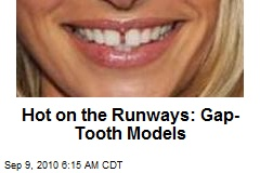 Hot on the Runways: Gap-Tooth Models