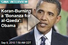 Koran-Burning a 'Bonanza for al-Qaeda': Obama