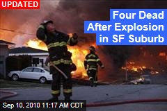 Six Dead After Explosion in SF Suburb