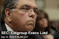 SEC: Citigroup Execs Lied