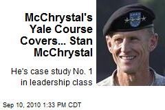 McChrystal's Yale Course Covers... Stan McChrystal