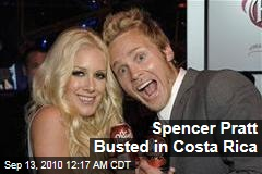 Spencer Pratt Arrested in Costa Rica