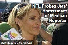 NFL Probes Jets' Harassment of Mexican Reporter