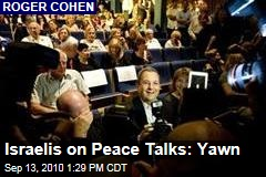 Israelis on Peace Talks: Yawn