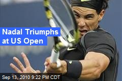 Nadal Triumphs at US Open
