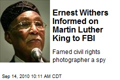 Ernest Withers Informed on Martin Luther King to FBI