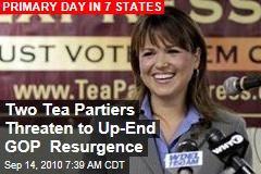 Two Tea Partiers Threaten to Up-End GOP Resurgence