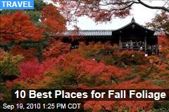 Fall Foliage: 10 Best Places to See Autumn Leaves