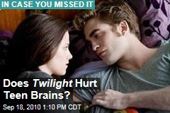 Does Twilight Hurt Teen Brains?