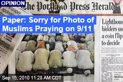 Paper: Sorry for Photo of Muslims Praying on 9/11