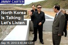 North Korea Is Talking: Let's Listen