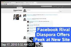 Facebook Rival Diaspora Offers Peek at New Site