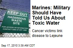 Marines: Military Should Have Told Us About Toxic Water