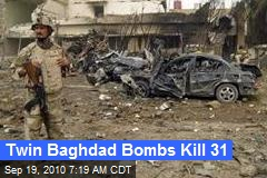 Twin Baghdad Bombs Kill 31