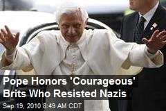 Pope Honors 'Courageous' Brits Who Resisted Nazis