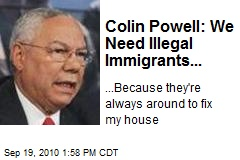 Colin Powell: We Need Illegal Immigrants...