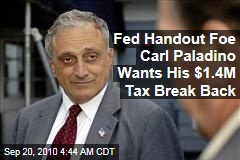 Fed Handout Foe Carl Paladino Wants His $1.4M Tax Break Back