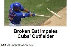 Broken Bat Impales Cubs' Outfielder