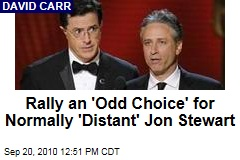 Rally an 'Odd Choice' for Normally 'Distant' Jon Stewart