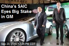 China's SAIC Eyes Big Stake in GM