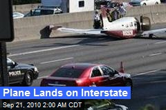 Plane Lands on Interstate