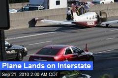 Plane Lands on Interstate