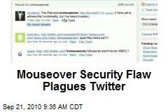 Mouseover Security Flaw Plagues Twitter