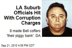 LA Suburb Officials Hit With Corruption Charges