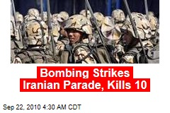 Bombing Strikes Iranian Parade, Kills 10
