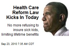 Health Care Reform Law Kicks In Today