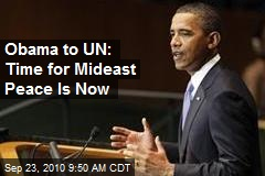 Obama to UN: Time for Mideast Peace Is Now