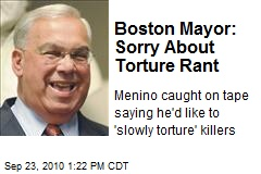 Boston Mayor: Sorry About Torture Rant