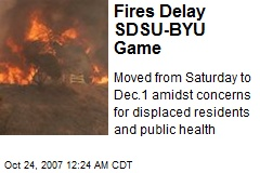 Fires Delay SDSU-BYU Game