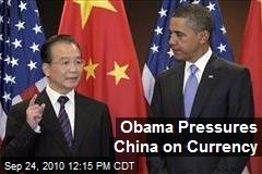 Obama Pressures China on Currency