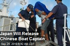 Japan Will Release Chinese Boat Captain