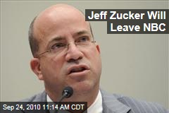 Jeff Zucker Will Leave NBC