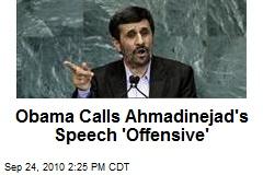 Obama Calls Ahmadinejad's Speech 'Offensive'