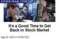 It's a Good Time to Get Back in Stock Market