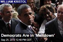 Democrats Are in 'Meltdown'