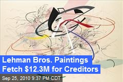 Lehman Bros. Paintings Fetch $12.3M for Creditors