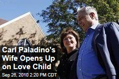 Carl Paladino's Wife Opens Up on Love Child