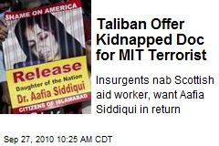 Taliban Offer Kidnapped Doc for MIT Terrorist